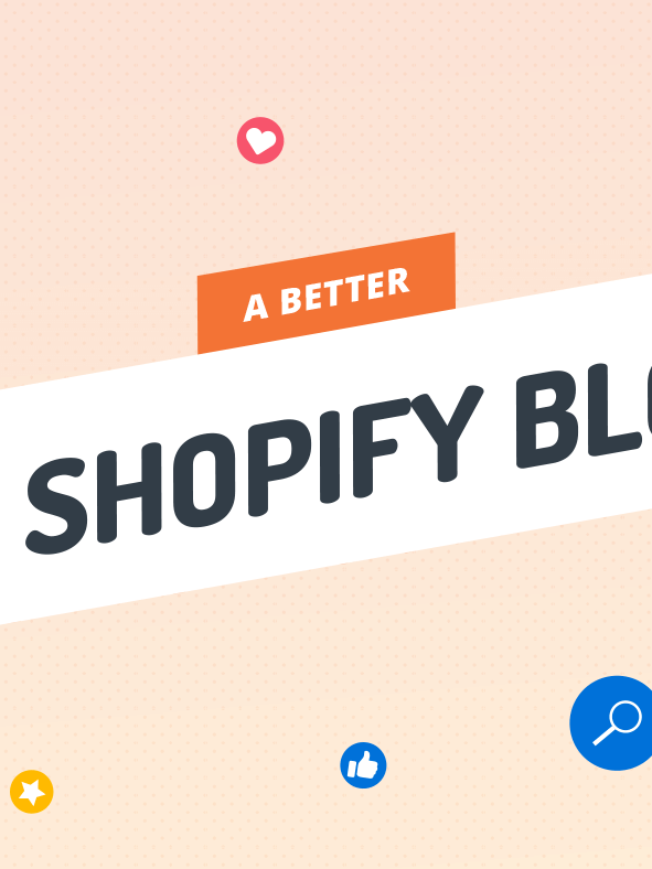 A Better Shopify Blog
