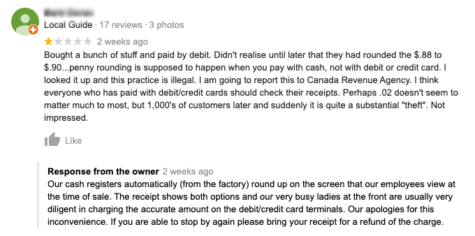 This local Kelowna retailer gets it right when responding to a negative Google review.  Adding a customer service phone number would be a good extra too.