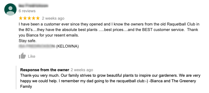 A local Kelowna garden centre ticks almost all of the boxes when responding to a 5-star review on Google.